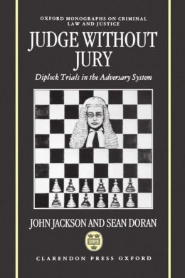 Judge Without Jury: Diplock Trials in the Adversary System