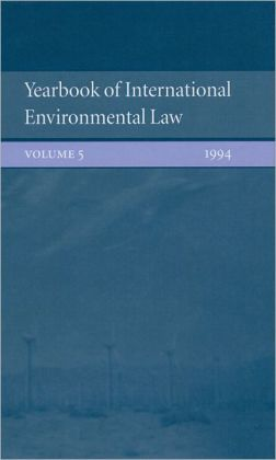Yearbook of International Environmental Law: Volume 5: 1994