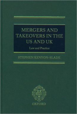 Mergers and Takeovers in the UK and USA: Law and Practice