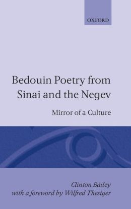 Bedouin Poetry from Sinai and the Negev: Mirror of a Culture