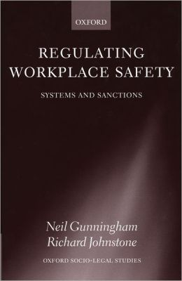 Regulating Workplace Safety: System and Sanctions