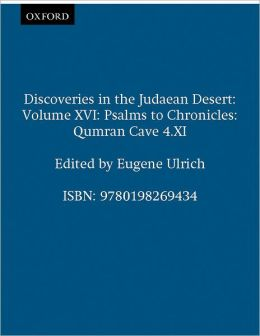 Qumran Cave 4 (Discoveries in the Judaean Desert Series #16): Psalms to Chronicles