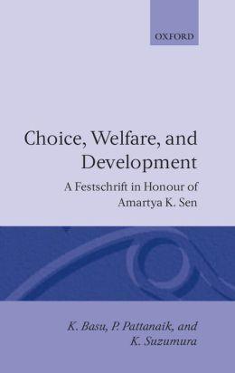 Choice, Welfare, and Development: Essays in Honour of Amartya K. Sen