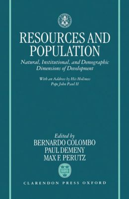 Resources and Population: Natural, Institutional, and Demographic Dimensions of Development