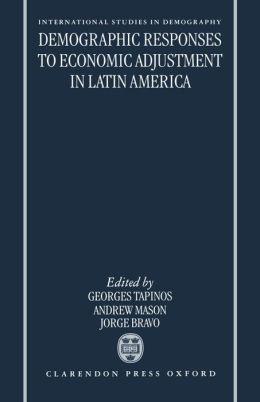 Demographic Responses to Economic Adjustment in Latin America