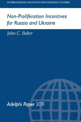 Non-Proliferation Incentives for Russia and Ukraine