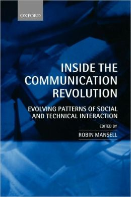 Inside the Communication Revolution: Evolving Patterns of Social and Technical Interaction