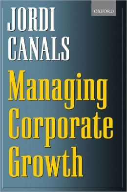 Managing Corporate Growth