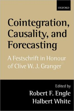 Cointegration, Causality, and Forecasting: A Festschrift in Honour of Clive W.J. Granger