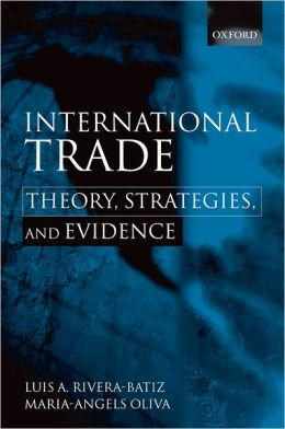 International Trade: Theory, Strategies, and Evidence