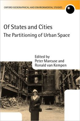 Of States and Cities: The Partitioning of Urban Space