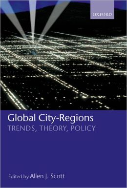 Global City-Regions: Trends, Theory, Policy