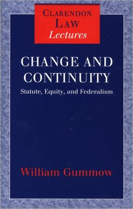 Change and Continuity: Statute, Equity, and Federalism