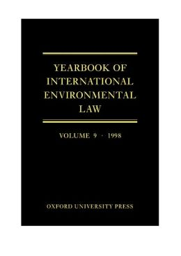 Yearbook of International Environmental Law: Volume 9: 1998