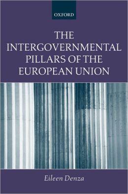 The Intergovernmental Pillars of the European Union