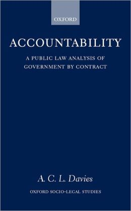 Accountability: A Public Law Analysis of Government by Contract