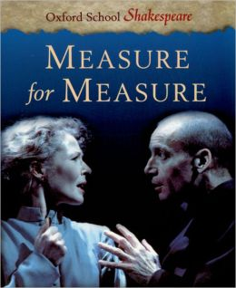 Measure for Measure (Oxford School Shakespeare Series)