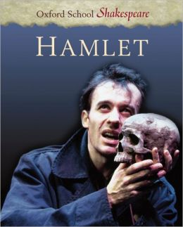 Hamlet (Oxford School Shakespeare Series)