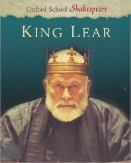 King Lear (Oxford School Shakespeare Series)