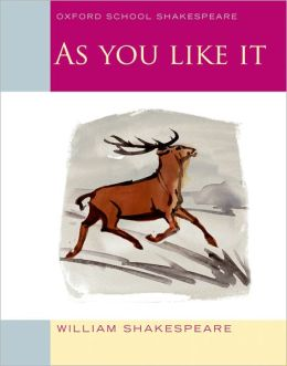 As You Like It (Oxford School Shakespeare Series)