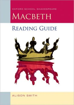 Macbeth Reading Guide (Oxford School Shakespeare Series)