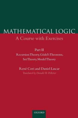 Mathematical Logic: A Course with Exercises Part II: Recursion Theory, Gi'Adel's Theorems, Set Theory, Model Theory
