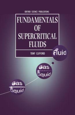 Fundamentals of Supercritical Fluids