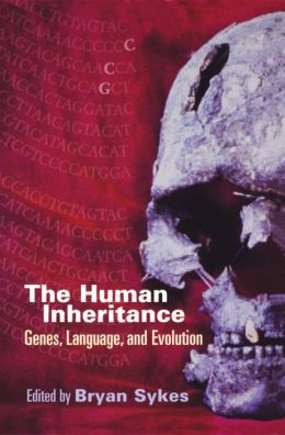 The Human Inheritance: Genes, Languages, and Evolution