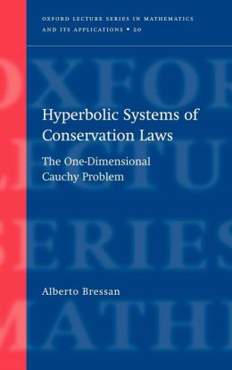 Hyperbolic Systems of Conservation Laws: The One-Dimensional Cuachy Problem