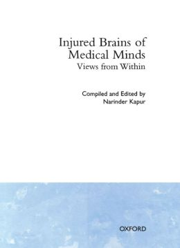 Injured Brains of Medical Minds: Views from Within