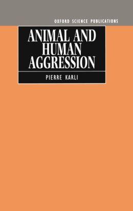 Animal and Human Aggression