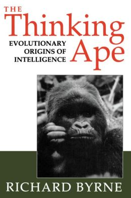 The Thinking Ape: The Evolutionary Origins of Intelligence