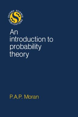 An Introduction to Probability Theory (Oxford Science Publications Series)