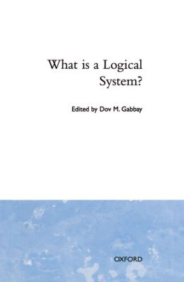 What Is a Logical System?