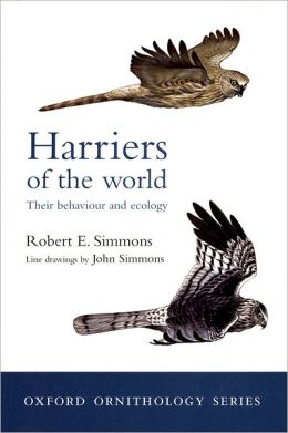 Harriers of the World: Their Behaviour and Ecology