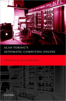 Alan Turing's Automatic Computing Engine