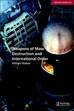 Weapons of Mass Destruction and International Order