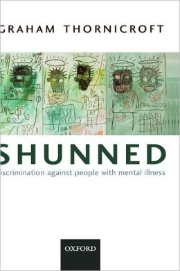 Shunned: Discriminating Against People with Mental Illness