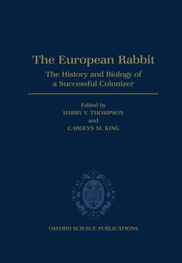 The European Rabbit: History and Biology of a Successful Colonizer