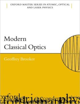Modern Classical Optics