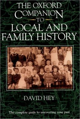 Oxford Companion to Local and Family History