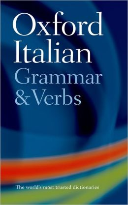 Oxford Italian Grammar and Verbs