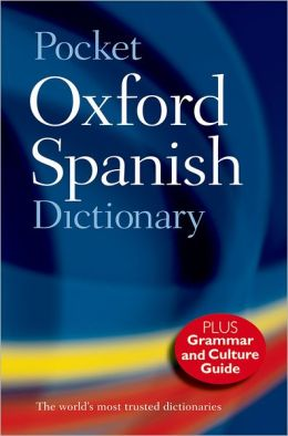 Pocket Oxford Spanish Dictionary/Diccionario Oxford Comopact: Spanish-English English-Spanish