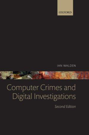 Computer Crimes and Digital Investigations