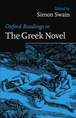 Oxford Readings in the Greek Novel