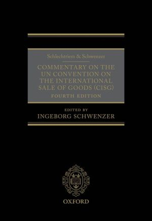 Schlechtriem & Schwenzer: Commentary on the UN Convention on the International Sale of Goods (CISG)