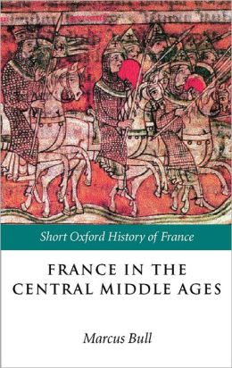 France in the Central Middle Ages, 900-1200