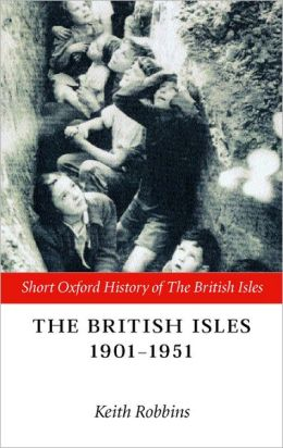 The British Isles 1901-1951