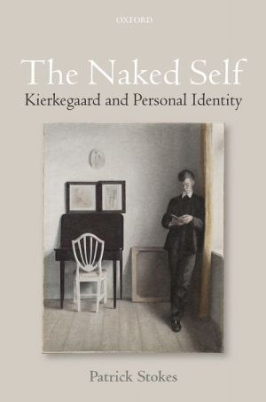 The Naked Self: Kierkegaard and Personal Identity