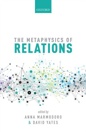 The Metaphysics of Relations